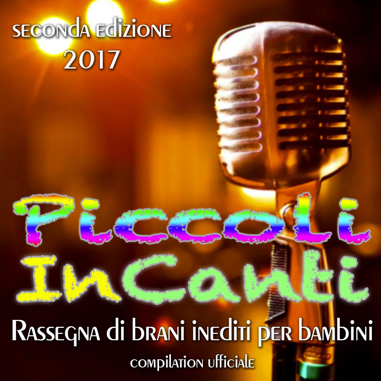 Piccoli incanti 2017