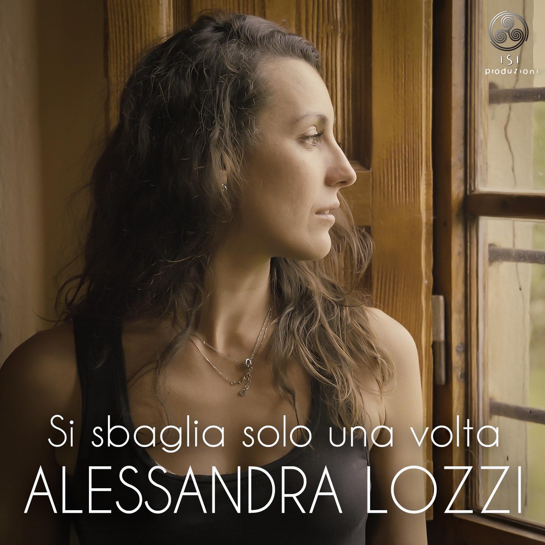 Alessandra Lozzi - Si sbaglia solo una volta